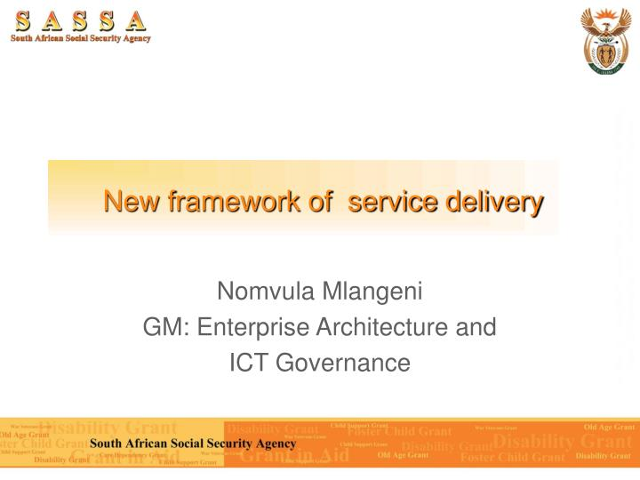 new framework of service delivery n.
