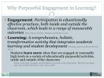 why purposeful engagement in learning