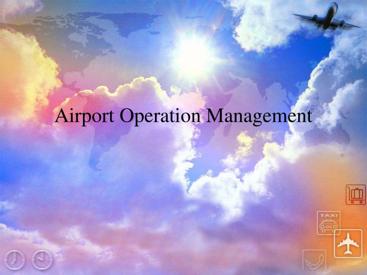 airport operation management n.