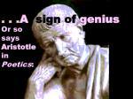 a sign of genius