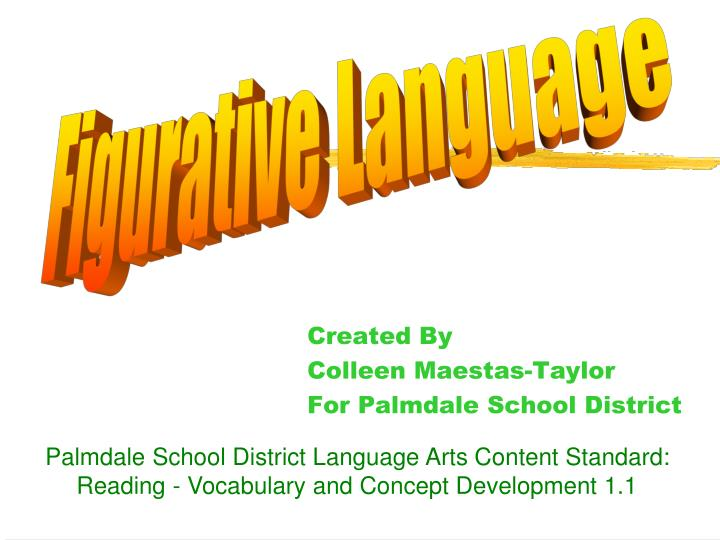 created by colleen maestas taylor for palmdale school district n.