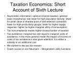 taxation economics short account of sixth lecture