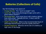 batteries collections of cells