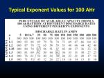 typical exponent values for 100 ahr
