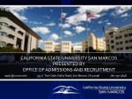 california state university san marcos presented by office of admissions and recruitment