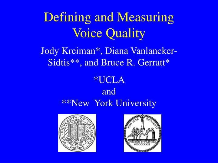 defining and measuring voice quality n.