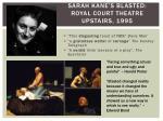 sarah kane s blasted royal court theatre upstairs 1995