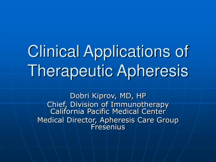 clinical applications of therapeutic apheresis n.