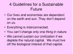4 guidelines for a sustainable future