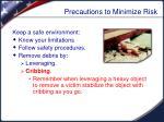 precautions to minimize risk