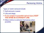 removing victims