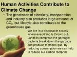 human activities contribute to climate change1