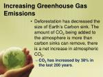 increasing greenhouse gas emissions1