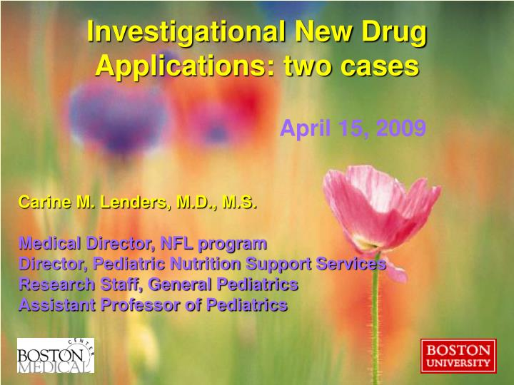 investigational new drug applications two cases n.