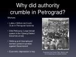 why did authority crumble in petrograd1