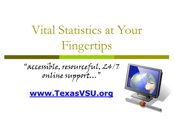 vital statistics at your fingertips n.