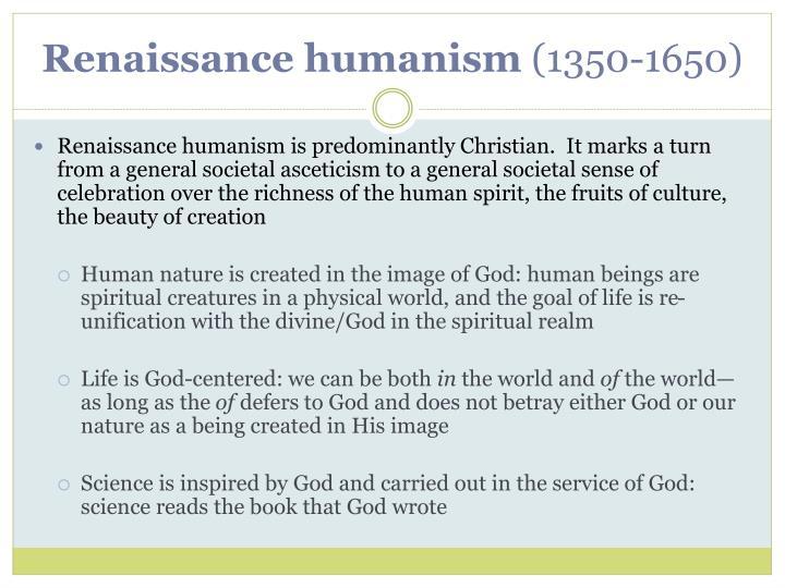 Renaissance humanism 1350 1650