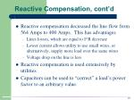 reactive compensation cont d