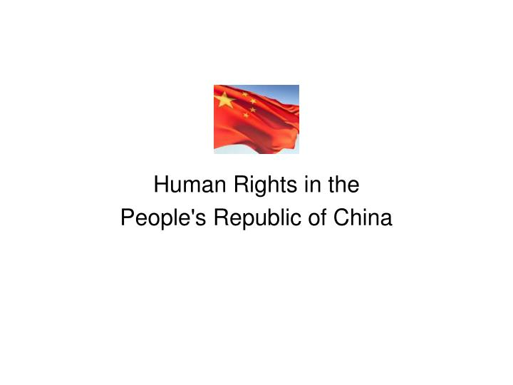 human rights in the people s republic of china n.