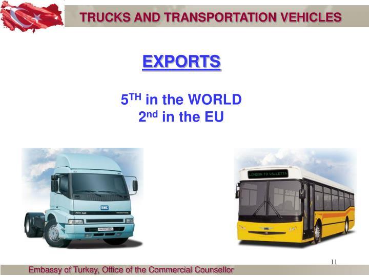 TRUCKS AND TRANSPORTATION VEHICLES