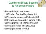 gambling effects specific to american indians
