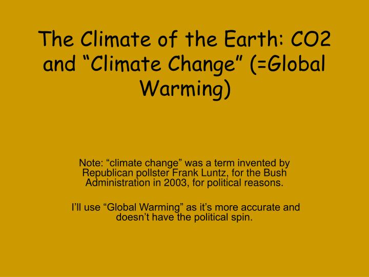 the climate of the earth co2 and climate change global warming n.