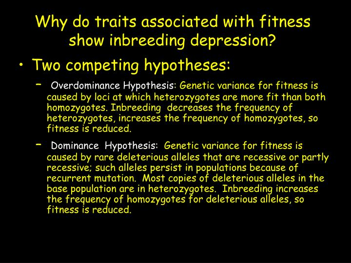 Why do traits associated with fitness show inbreeding depression?