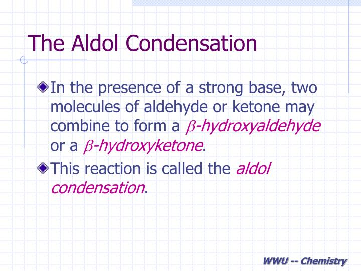 the aldol condensation n.