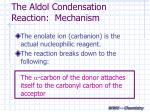 the aldol condensation reaction mechanism