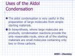 uses of the aldol condensation
