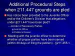 additional procedural steps when 211 447 grounds are pled