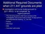 additional required documents when 211 447 grounds are pled