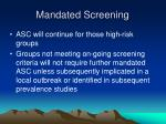 mandated screening