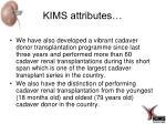 kims attributes