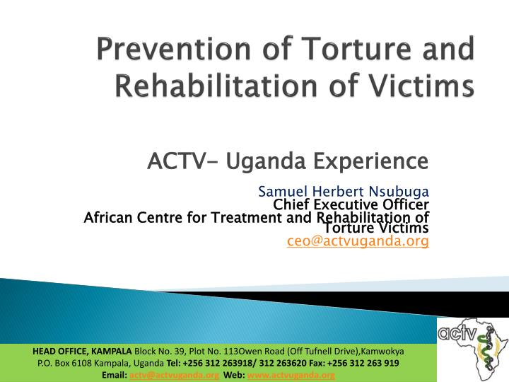 prevention of torture and rehabilitation of victims n.
