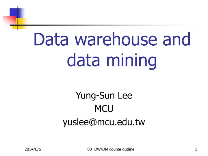data warehouse and data mining n.