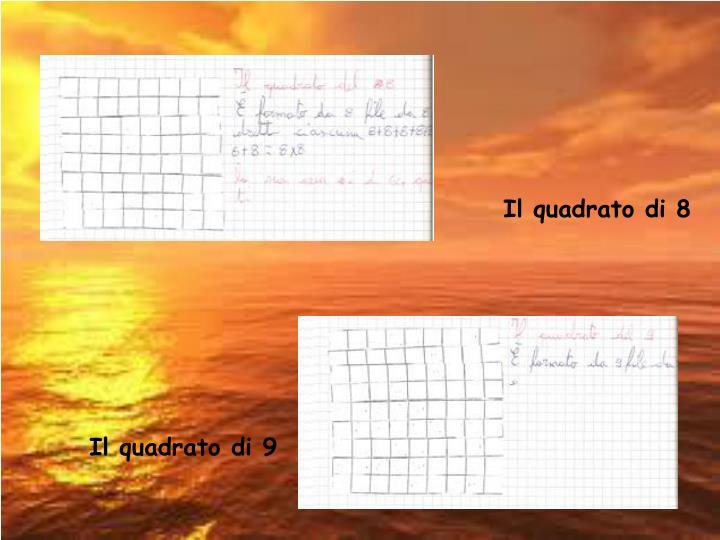 Il quadrato di 8