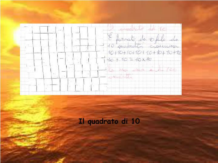 Il quadrato di 10
