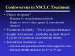 controversies in nsclc treatment