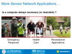 more sensor network applications