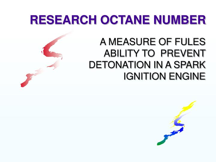 RESEARCH OCTANE NUMBER