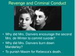 revenge and criminal conduct