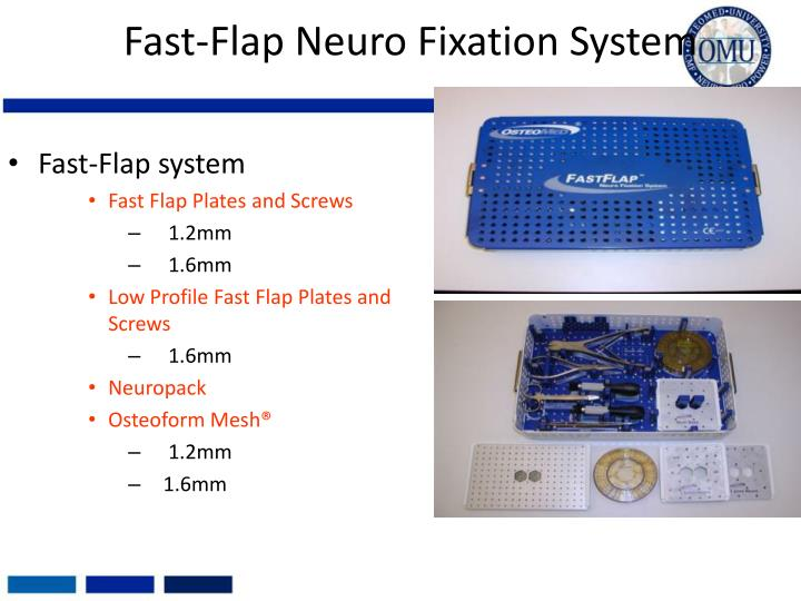 fast flap neuro fixation system n.