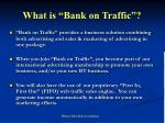 what is bank on traffic
