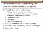 government role on financing and subsidies and on service provision