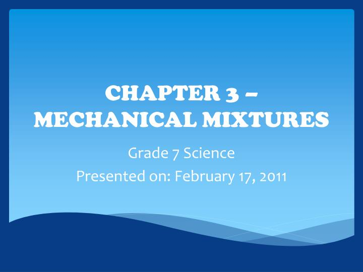 chapter 3 mechanical mixtures n.