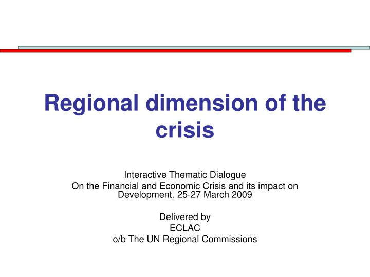 regional dimension of the crisis n.
