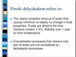 foods dehydration refers to