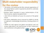 multi stakeholder responsibility for the review