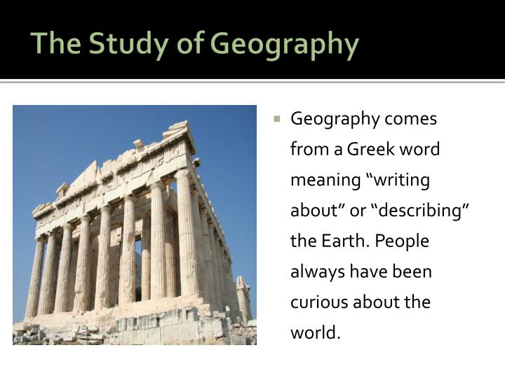 The Study of Geography